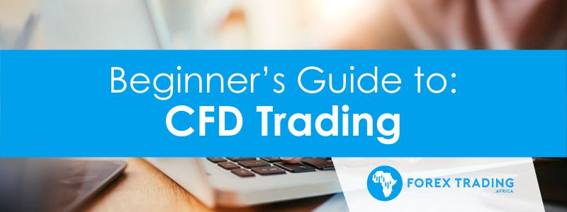 Guide to CFD Trading