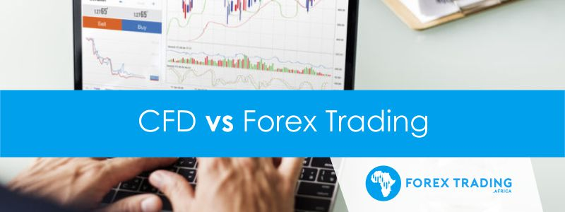 CFD vs Forex Trading