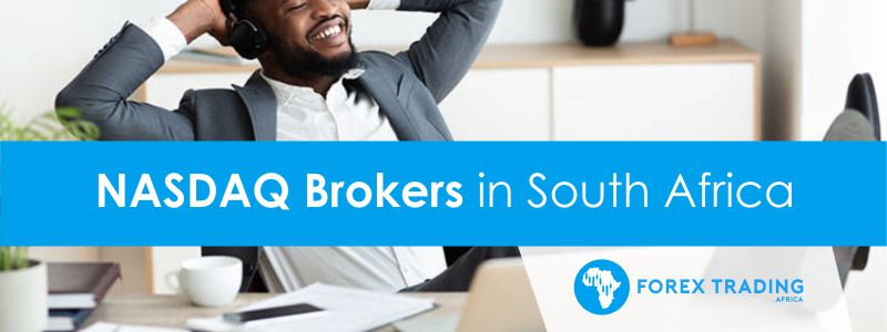 Nasdaq Brokers in South Africa
