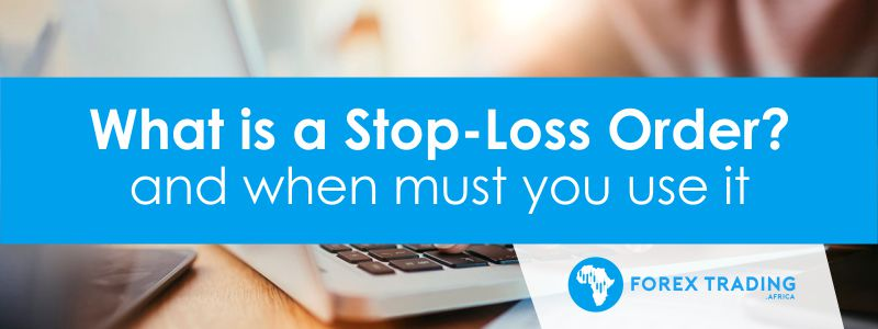 What is a Stop-Loss Order
