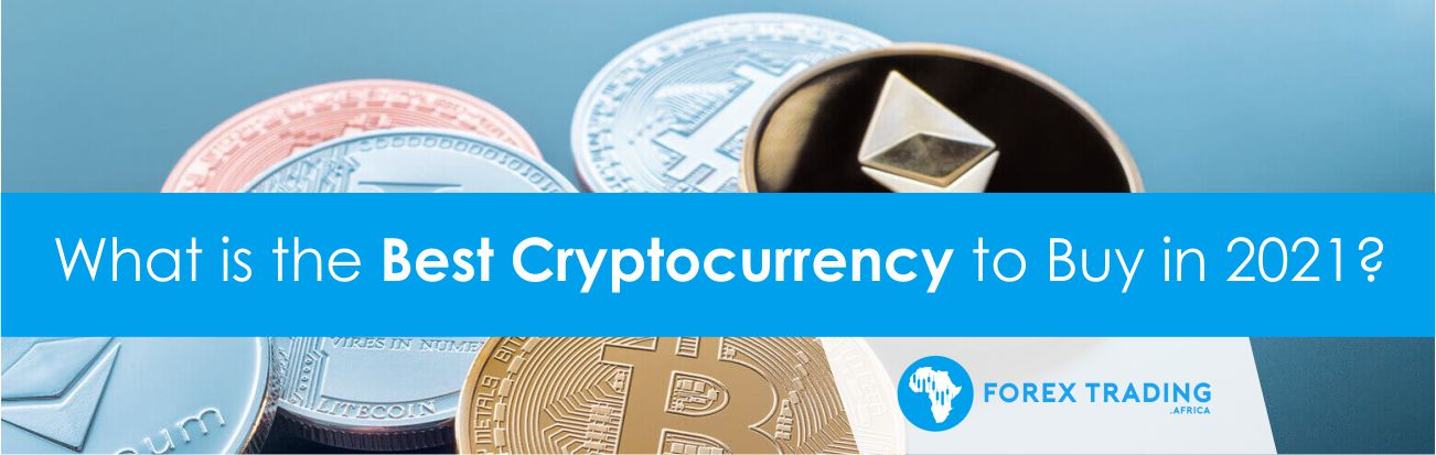 Best Cryptocurrency 2021