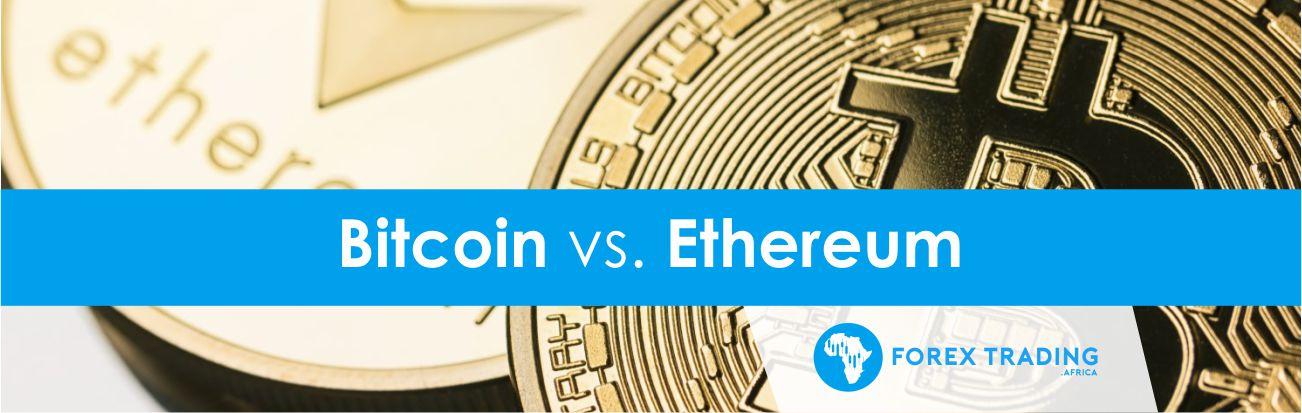 Bitcoin vs Ethereum
